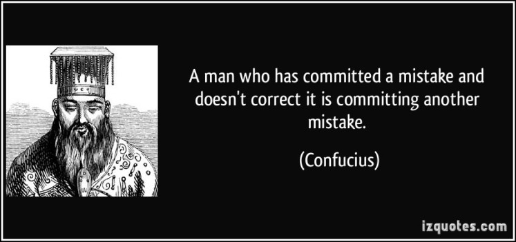 quote-a-man-who-has-committed-a-mistake-and-doesn-t-correct-it-is-committing-another-mistake-confucius-340731